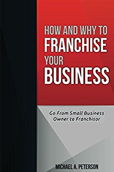 The cover of How and Why to Franchise Your Business
